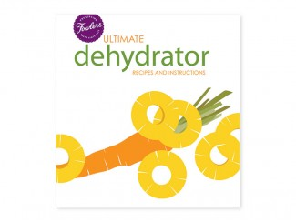 Ultimate Dehydrator: Recipes and Instructions (Book)